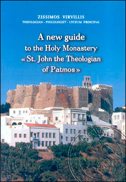 A New Guide to the Holy Monastery St. John the Theologian ...