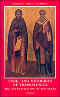 Cyril and Methodius of Thessalonika the Acculturation of the Slavs