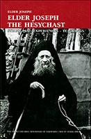 Elder Joseph - Struggles - Experiences - Teachings