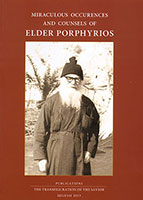 Miraculous Occurences and Counsels of Elder Porphyrios