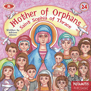 Mother of Orphans Saint Sophia of Thrace (24)