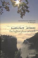 Mount Athos. The Highest Place on Earth