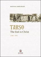 Tarso - The Fool in Christ