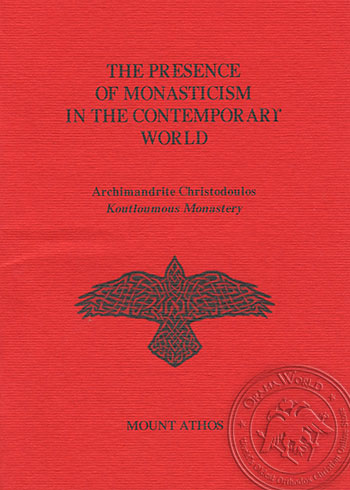 The Presence of Monasticism in the Contemporary World