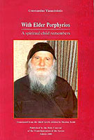 With Elder Porphyrios (A spiritual child remembers)