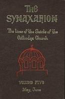 The Synaxarion - Volume Five