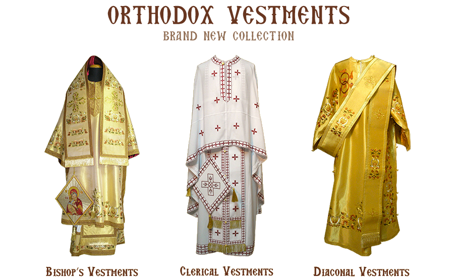 Orthodox Vestments - Brand New Collection